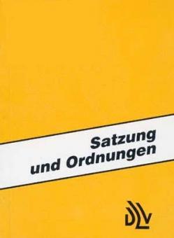 DLV-Satzung und -Ordnungen - Ausgabe 2010