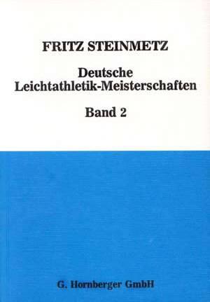 Deutsche Leichtathletik-Meisterschaften (Band 2)